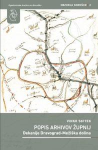 Vinko Skitek, Popis arhivov župnij dekanije Dravograd-Mežiška dolina. Obzorja Koroške 2